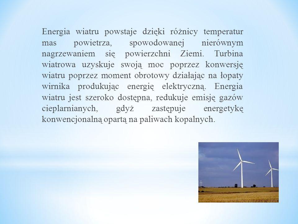 Energia wiatru powstaje dzięki różnicy temperatur mas powietrza, spowodowanej nierównym nagrzewaniem się powierzchni Ziemi.