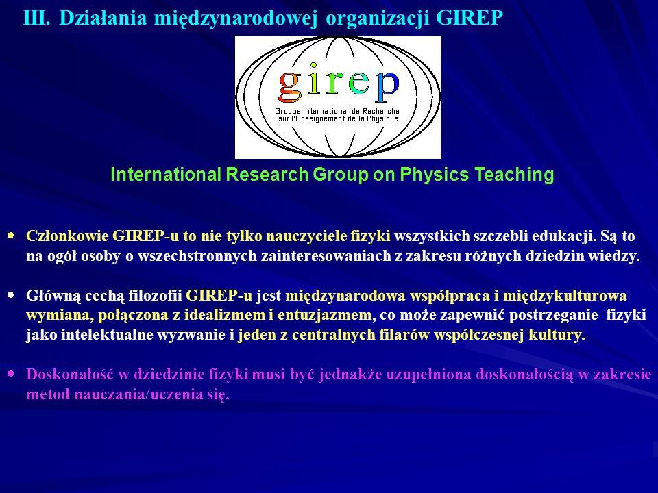 III. Działania międzynarodowej organizacji GIREP