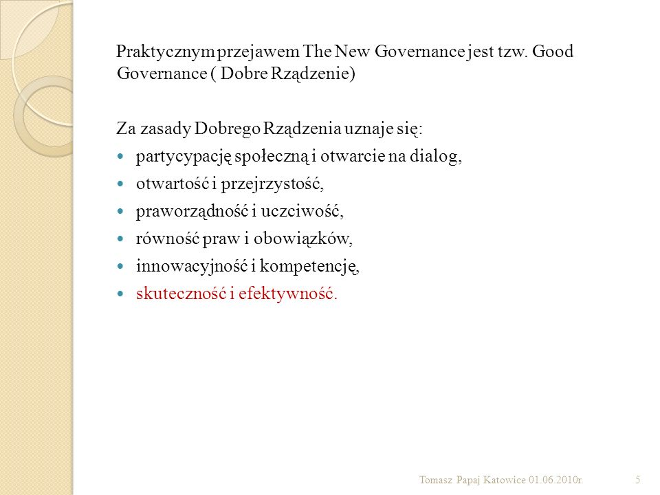 Za zasady Dobrego Rządzenia uznaje się: