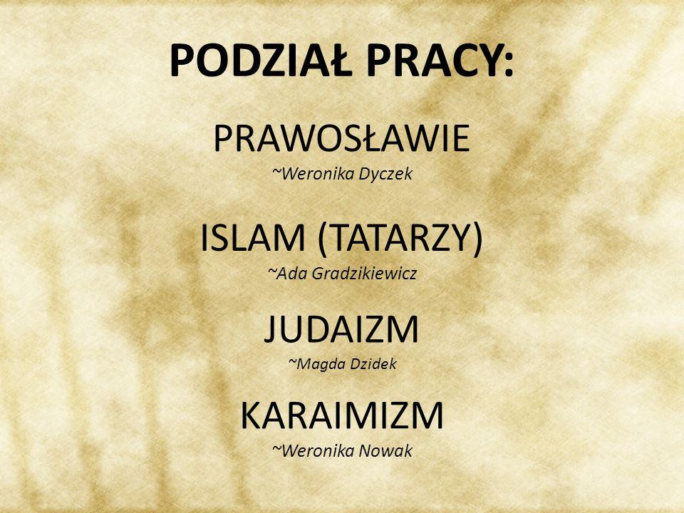 PRAWOSŁAWIE ~Weronika Dyczek