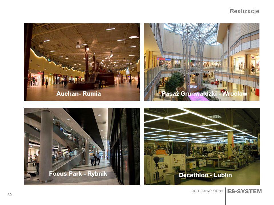 Realizacje Auchan- Rumia Pasaż Grunwaldzki - Wrocław Focus Park - Rybnik Decathlon - Lublin