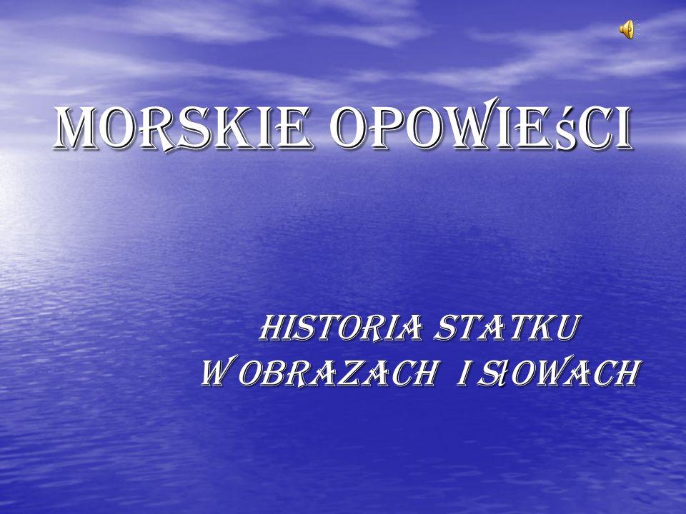 Historia Statku w obrazach i słowach