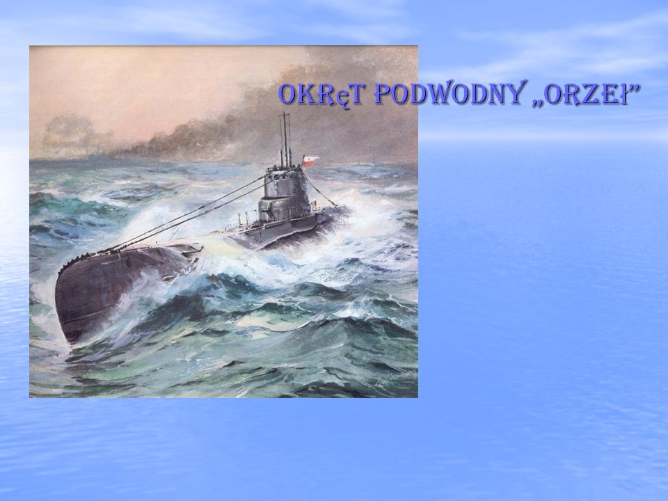 "Okręt podwodny ""orzeł"