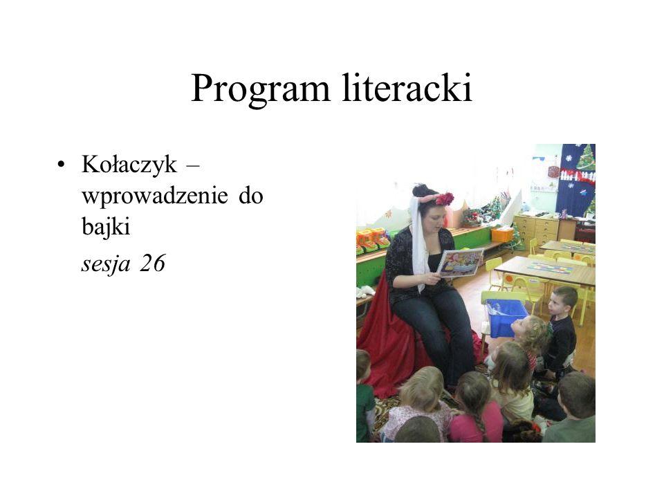 Program literacki Kołaczyk – wprowadzenie do bajki sesja 26