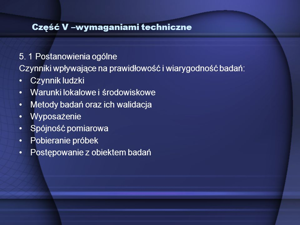 Część V –wymaganiami techniczne