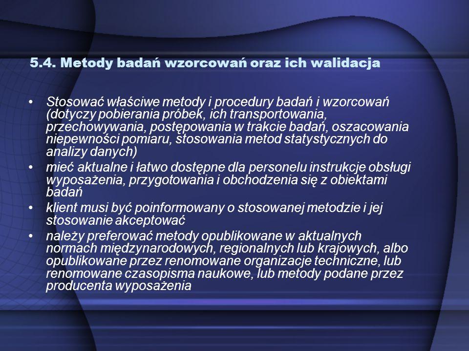 5.4. Metody badań wzorcowań oraz ich walidacja