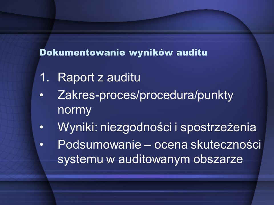 Dokumentowanie wyników auditu