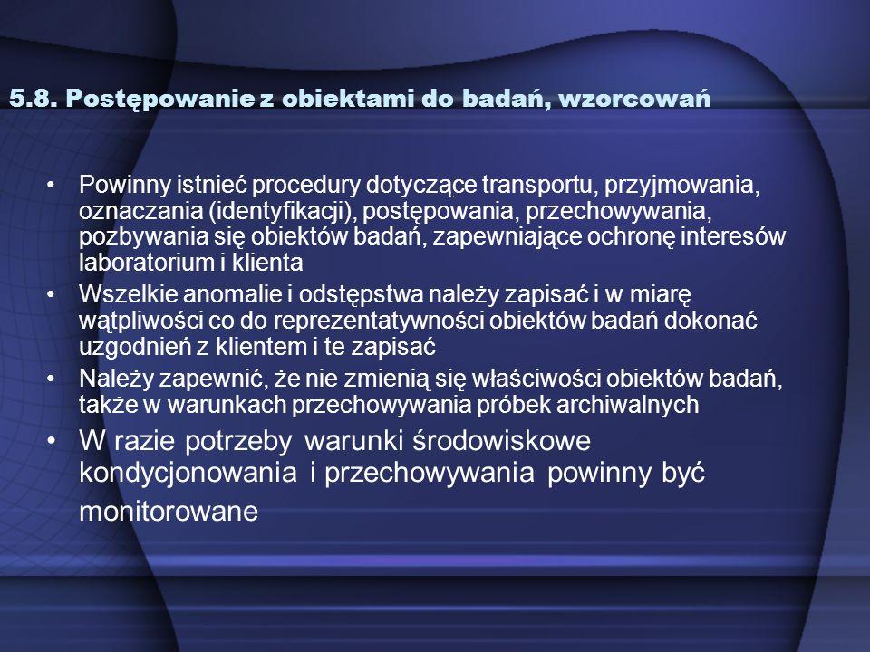 5.8. Postępowanie z obiektami do badań, wzorcowań