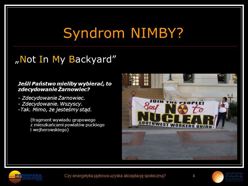 Czy energetyka jądrowa uzyska akceptację społeczną