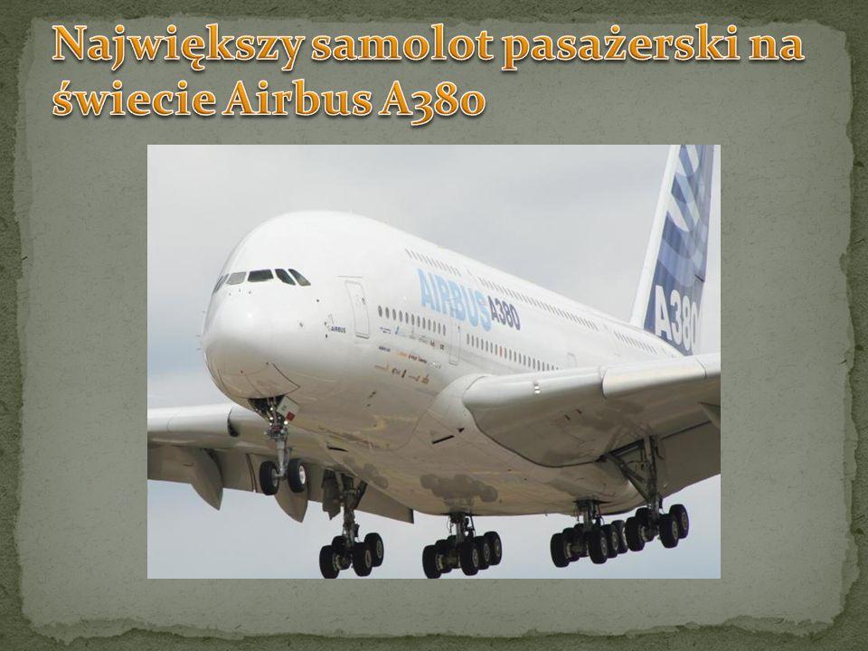 Największy samolot pasażerski na świecie Airbus A380
