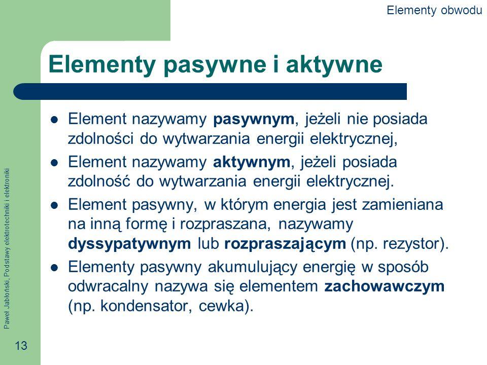 Elementy pasywne i aktywne