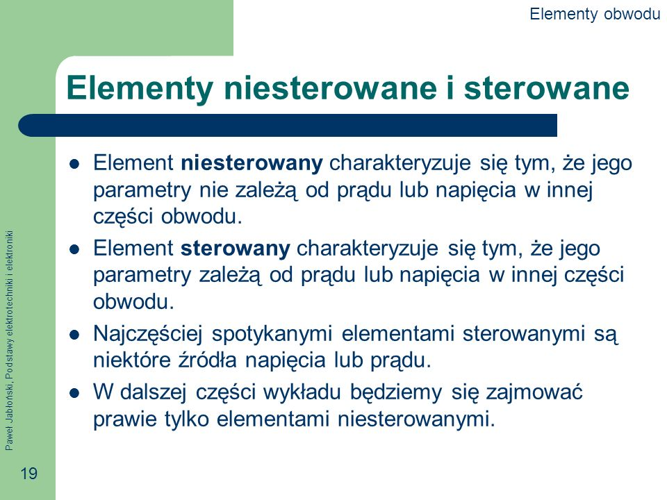Elementy niesterowane i sterowane