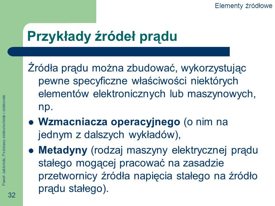 Przykłady źródeł prądu