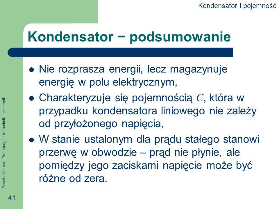 Kondensator − podsumowanie