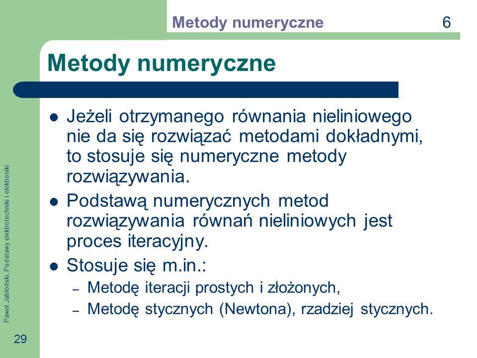 6 Metody numeryczne. Metody numeryczne.