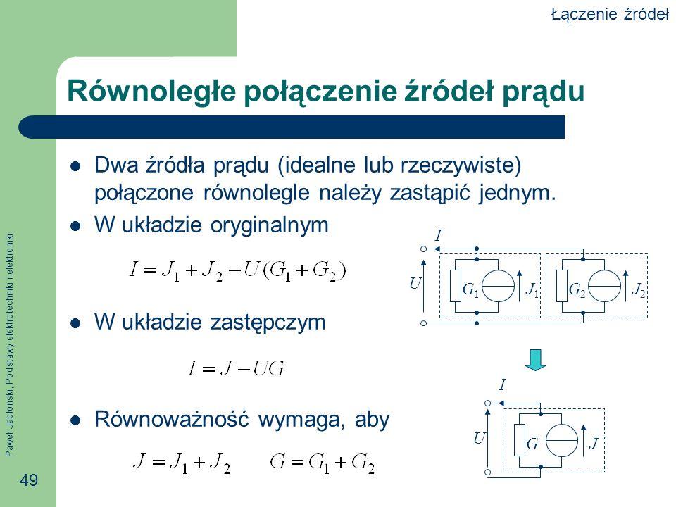 Równoległe połączenie źródeł prądu