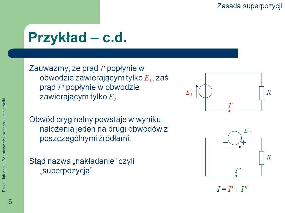 Zasada superpozycji Przykład – c.d.
