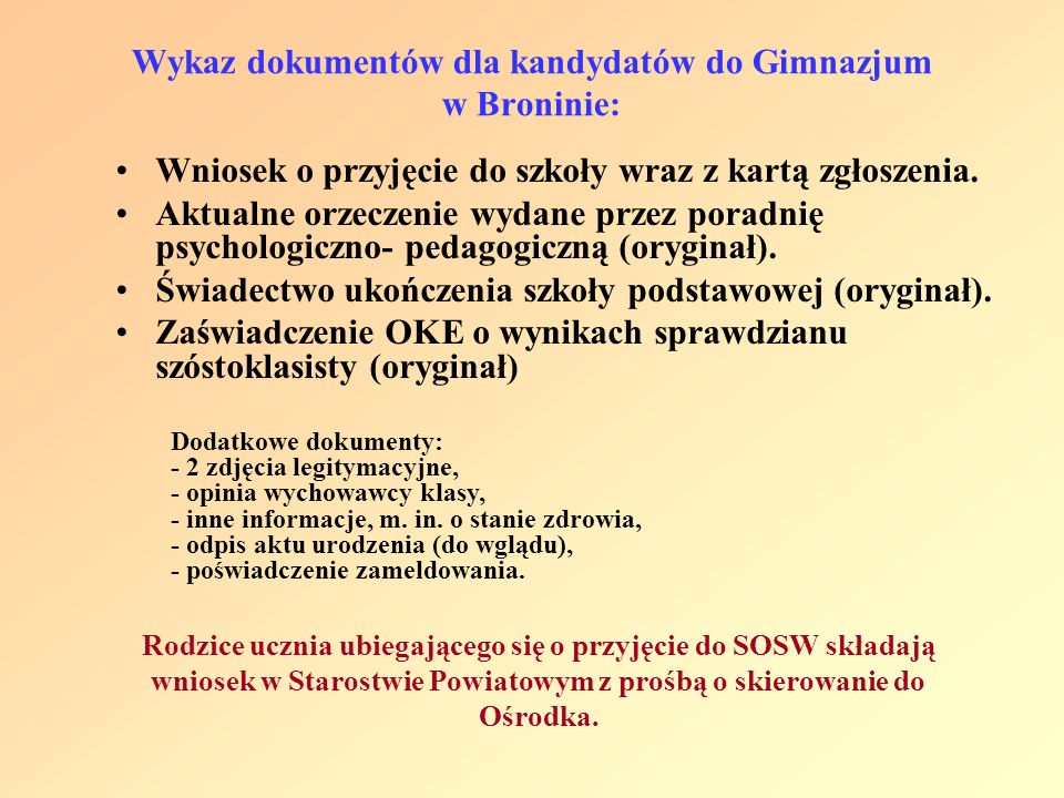 Wykaz dokumentów dla kandydatów do Gimnazjum w Broninie: