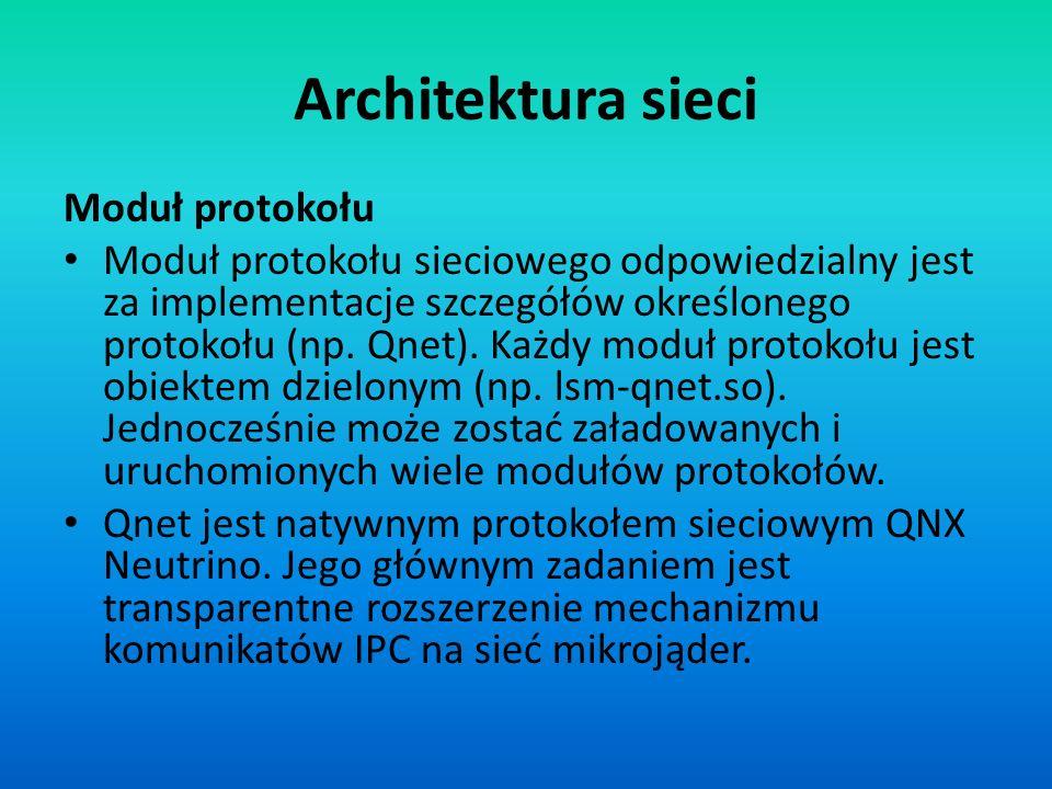 Architektura sieci Moduł protokołu