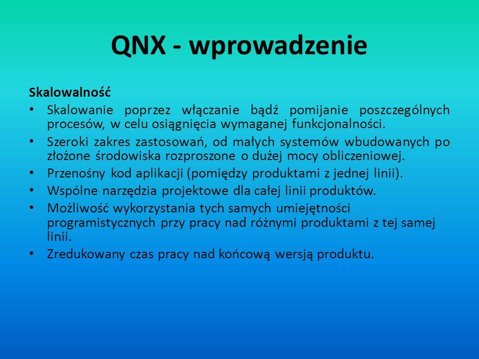 QNX - wprowadzenie Skalowalność