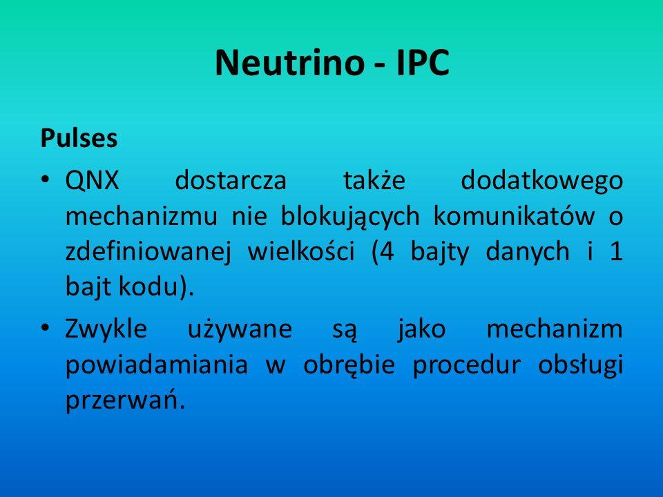 Neutrino - IPC Pulses.