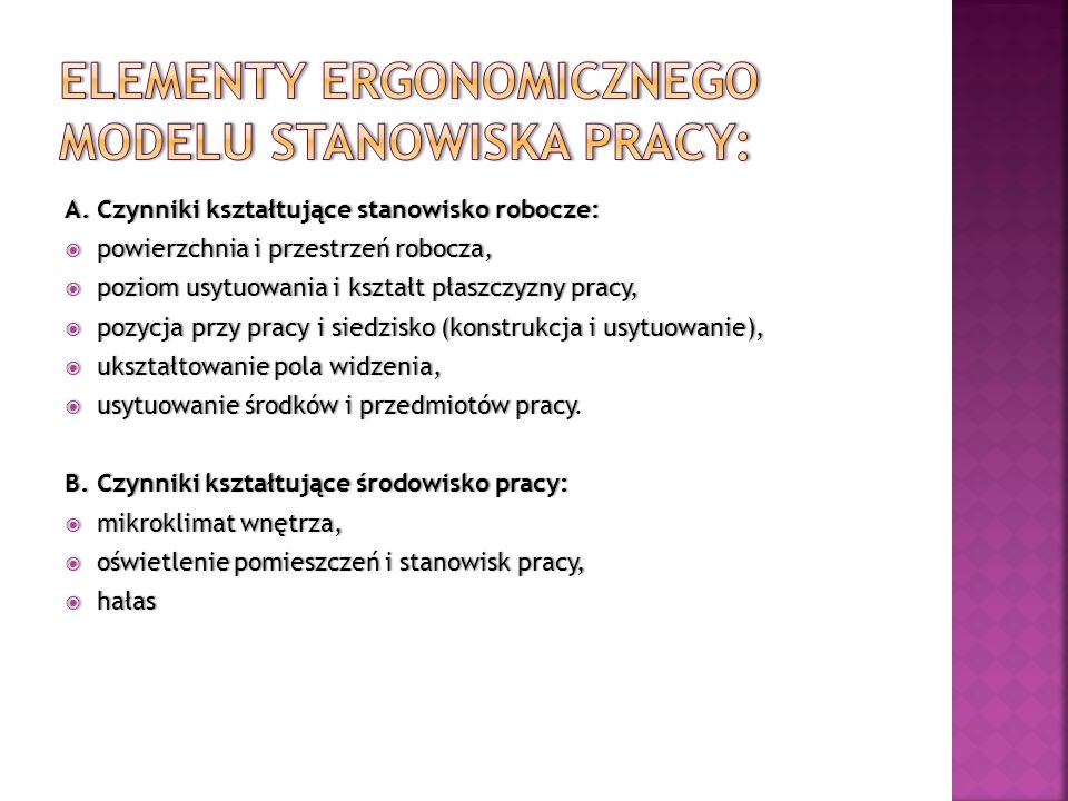 Elementy ergonomicznego modelu stanowiska pracy: