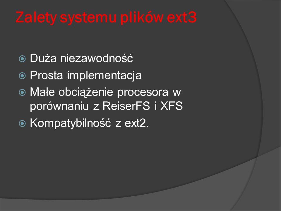 Zalety systemu plików ext3