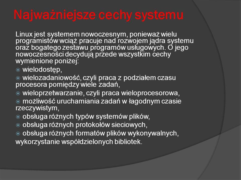 Najważniejsze cechy systemu