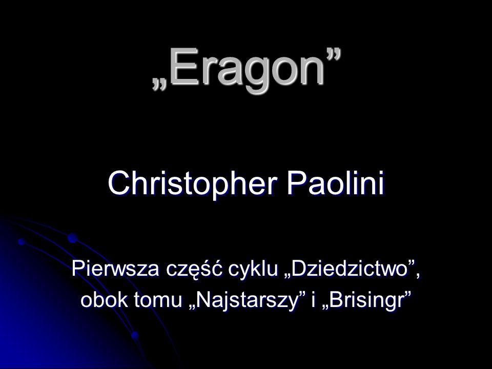 """""""Eragon Christopher Paolini Pierwsza część cyklu """"Dziedzictwo ,"""