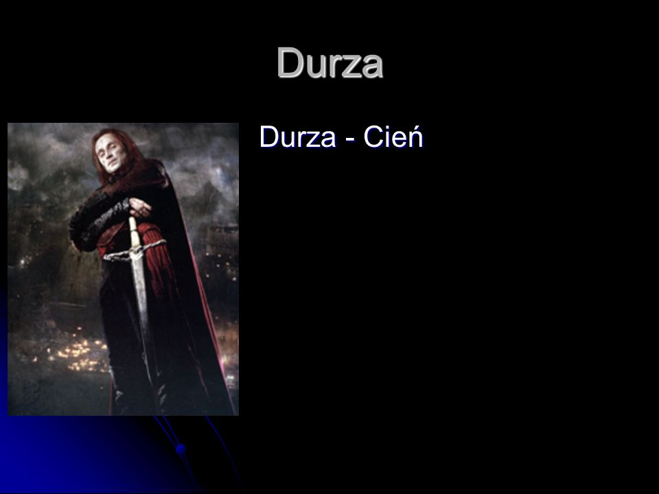Durza Durza - Cień