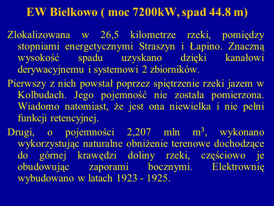 EW Bielkowo ( moc 7200kW, spad 44.8 m)