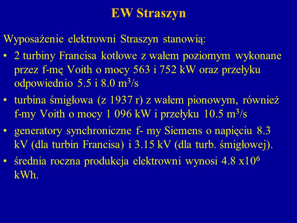 EW Straszyn Wyposażenie elektrowni Straszyn stanowią: