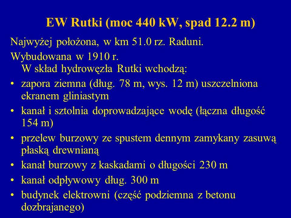 EW Rutki (moc 440 kW, spad 12.2 m) Najwyżej położona, w km 51.0 rz. Raduni. Wybudowana w 1910 r. W skład hydrowęzła Rutki wchodzą: