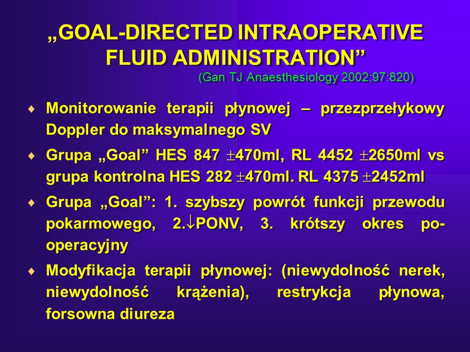 """GOAL-DIRECTED INTRAOPERATIVE FLUID ADMINISTRATION"
