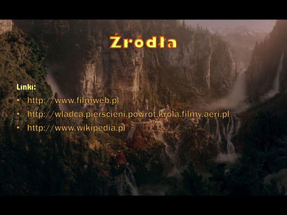 Źródła http://www.filmweb.pl