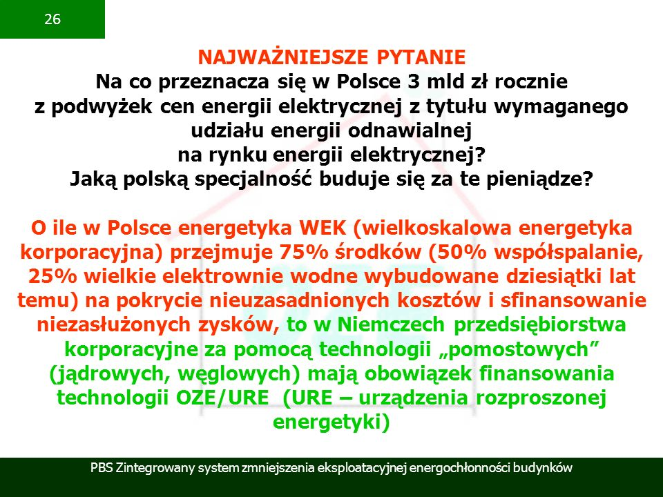 NAJWAŻNIEJSZE PYTANIE Na co przeznacza się w Polsce 3 mld zł rocznie
