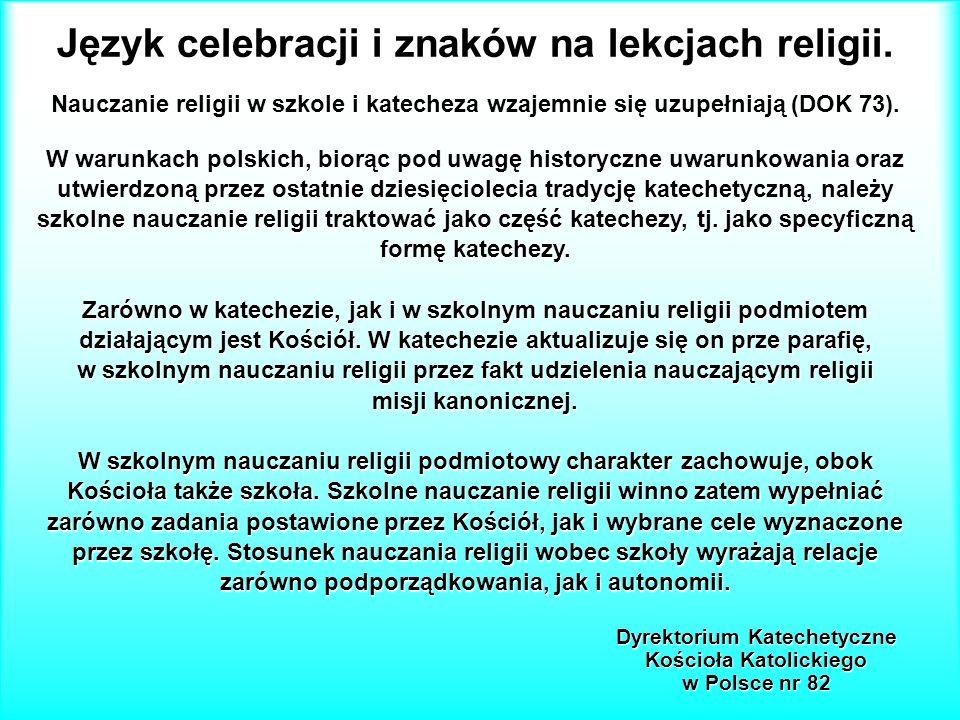 Język celebracji i znaków na lekcjach religii.