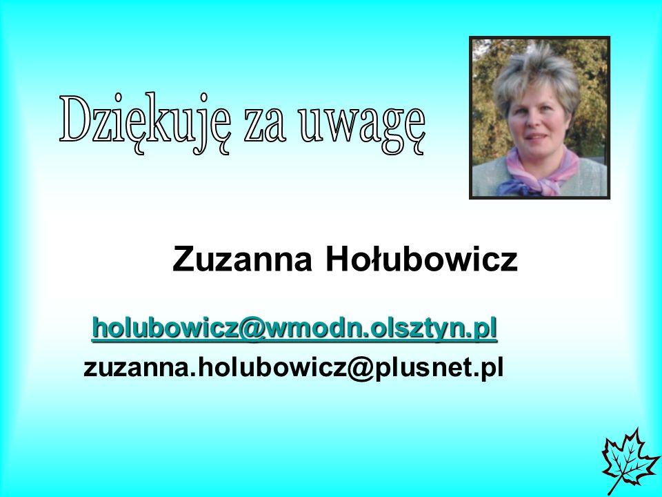 holubowicz@wmodn.olsztyn.pl zuzanna.holubowicz@plusnet.pl