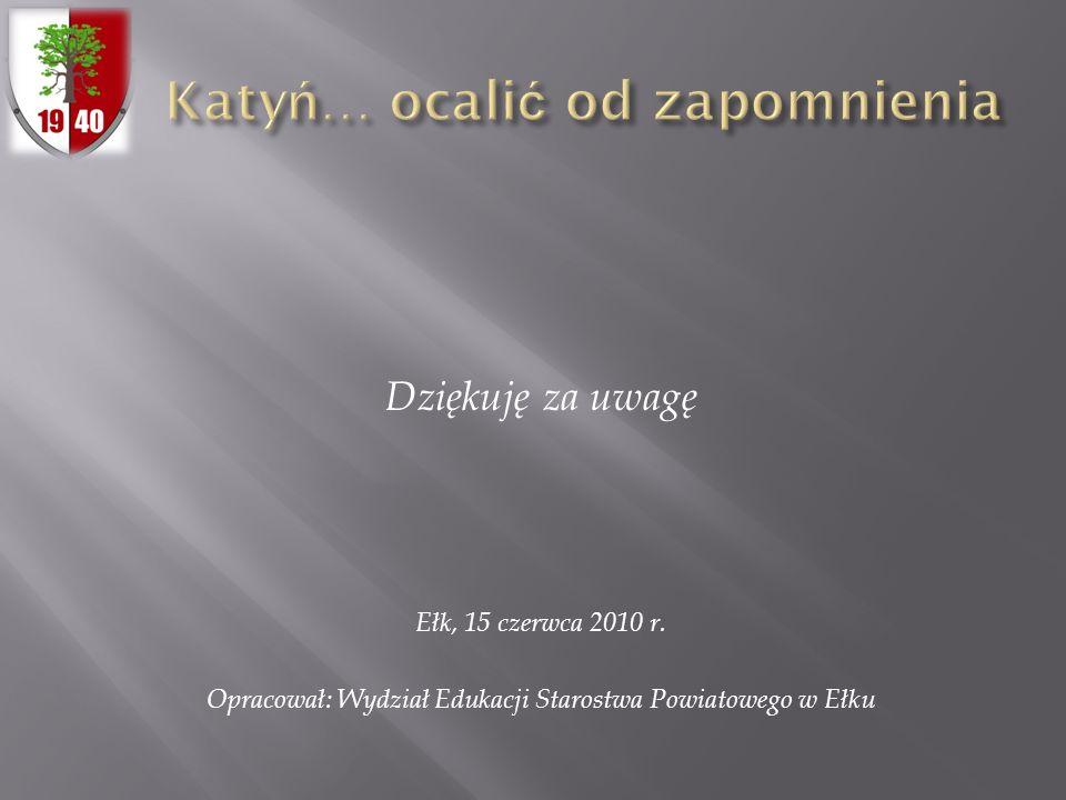 Katyń… ocalić od zapomnienia
