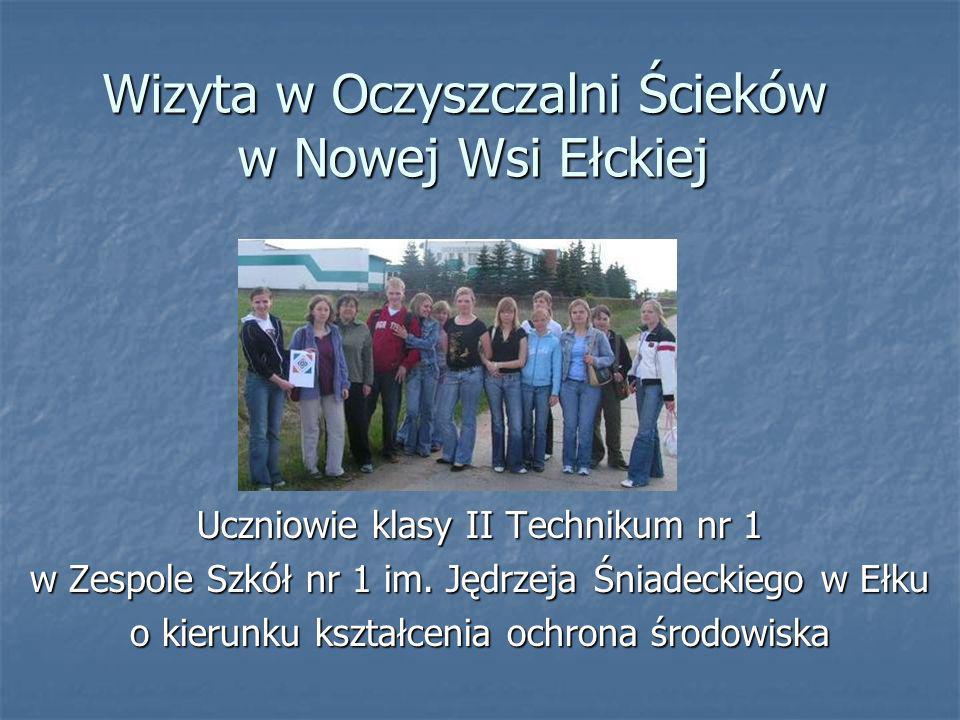 Wizyta w Oczyszczalni Ścieków w Nowej Wsi Ełckiej