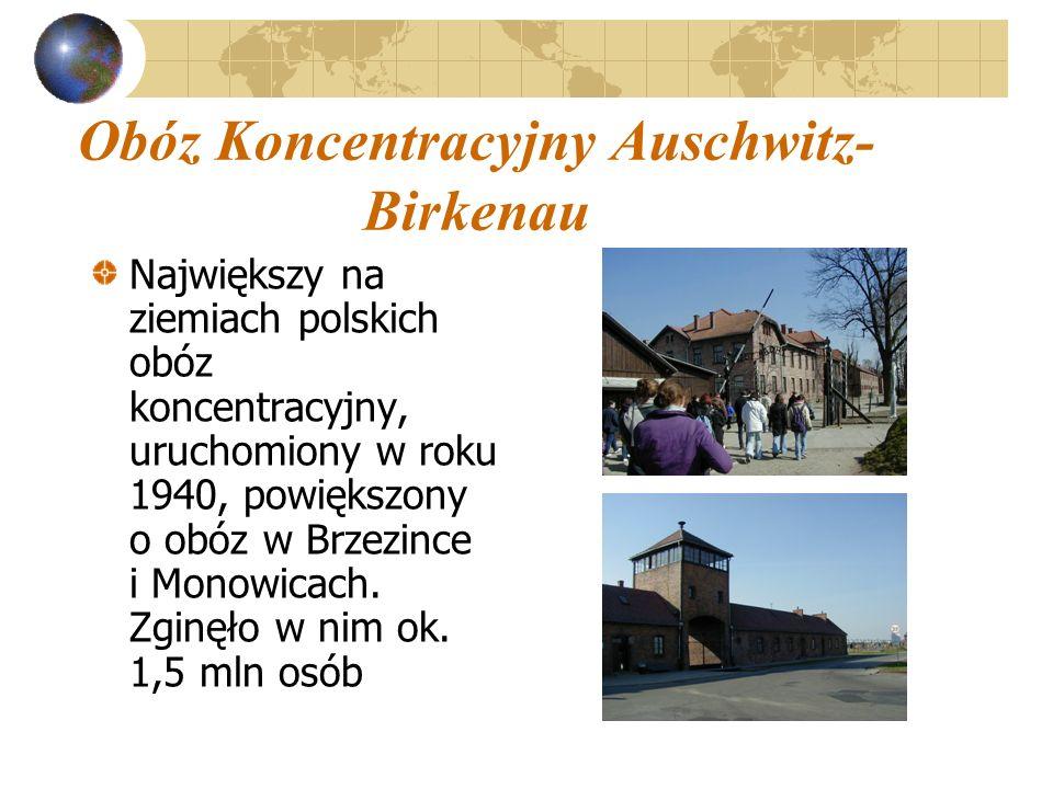 Obóz Koncentracyjny Auschwitz- Birkenau