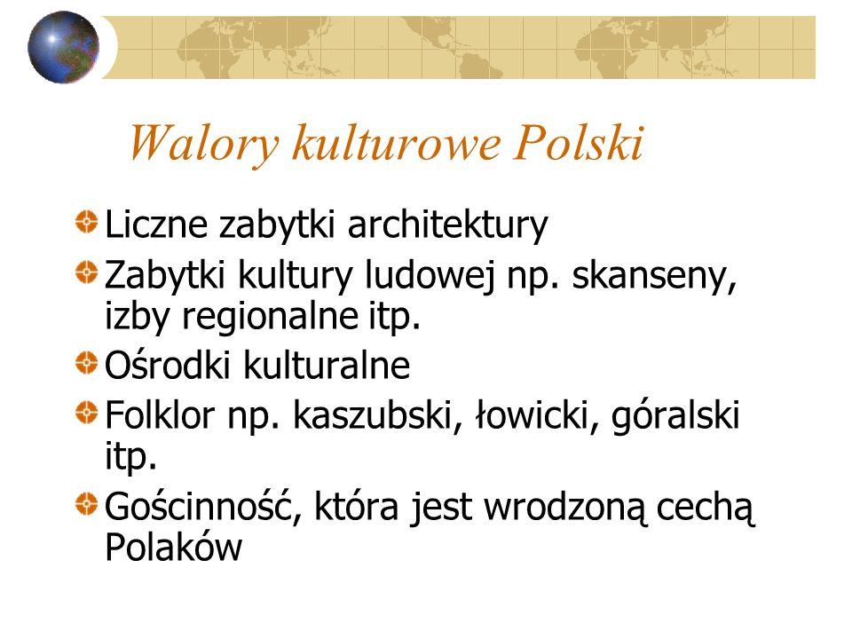 Walory kulturowe Polski