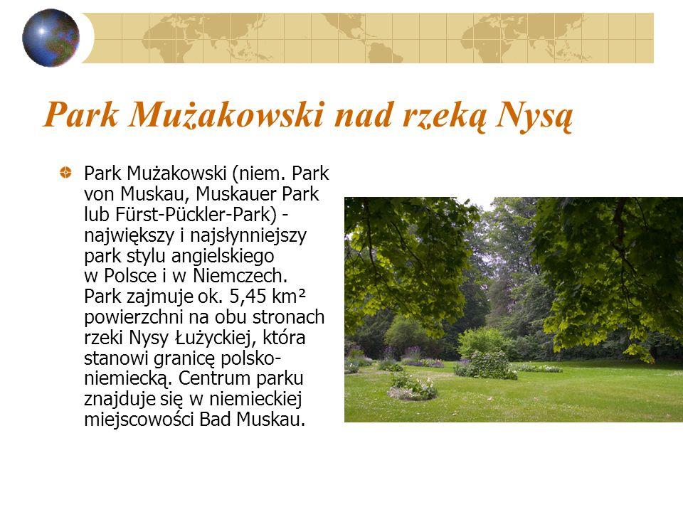 Park Mużakowski nad rzeką Nysą