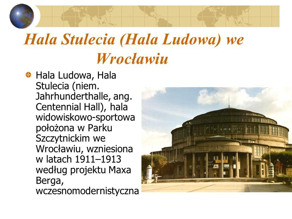 Hala Stulecia (Hala Ludowa) we Wrocławiu
