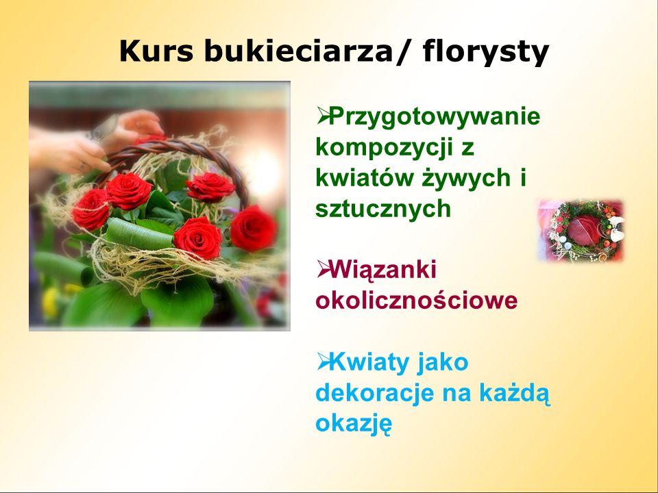 Kurs bukieciarza/ florysty