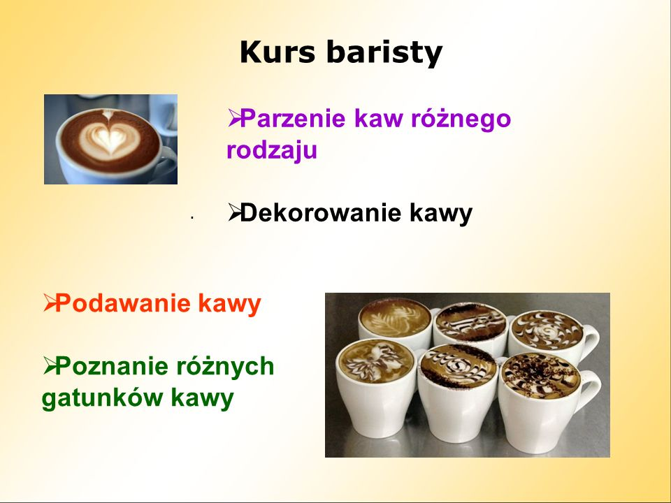 Kurs baristy Parzenie kaw różnego rodzaju Dekorowanie kawy