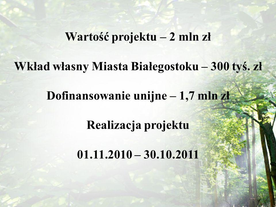Wartość projektu – 2 mln zł