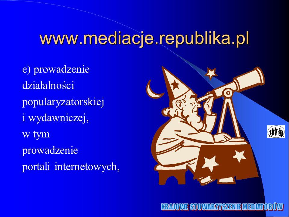 www.mediacje.republika.pl e) prowadzenie działalności