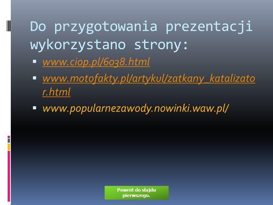 Do przygotowania prezentacji wykorzystano strony: