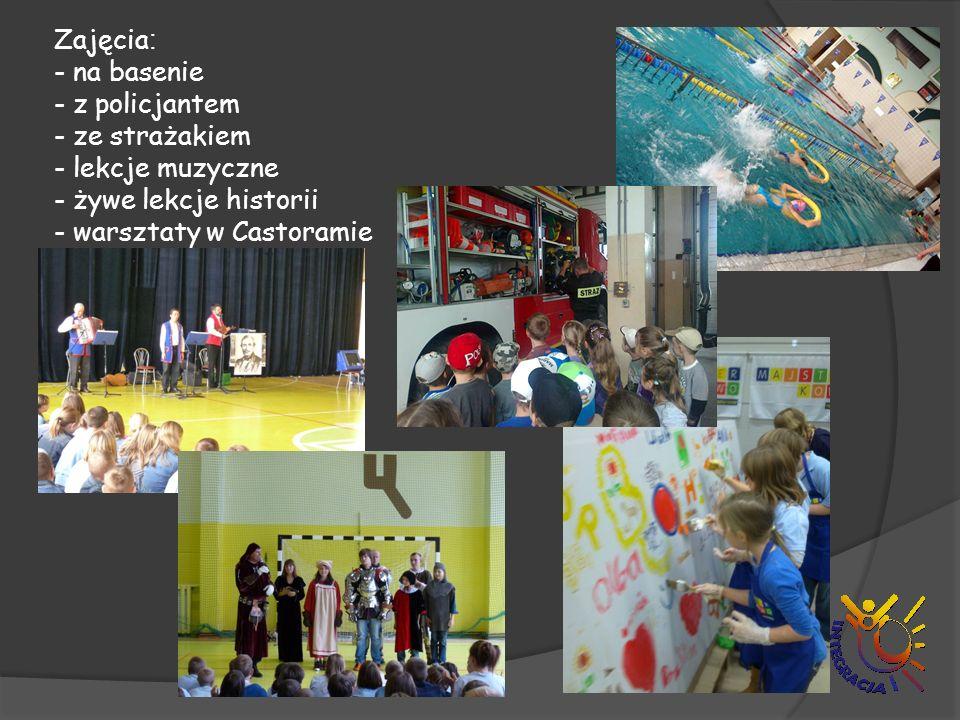 Zajęcia: - na basenie - z policjantem - ze strażakiem - lekcje muzyczne - żywe lekcje historii - warsztaty w Castoramie